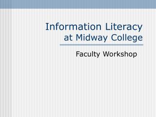 Information Literacy at Midway College