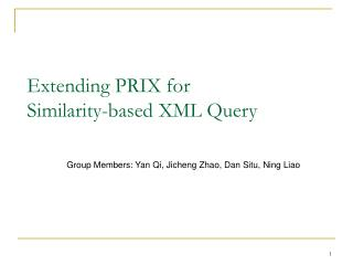 Extending PRIX for  Similarity-based XML Query