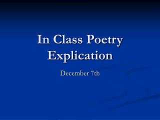 In Class Poetry Explication