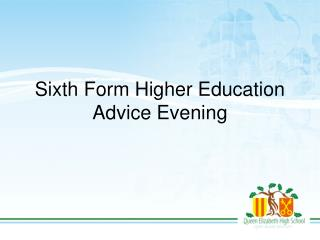 Sixth Form Higher Education Advice Evening