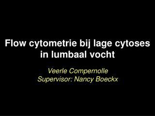Flow cytometrie bij lage cytoses in lumbaal vocht