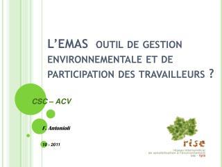 L'EMAS  outil de gestion environnementale et de participation des travailleurs ?