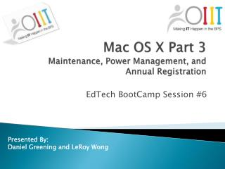 Mac OS X Part 3 Maintenance, Power Management, and Annual Registration