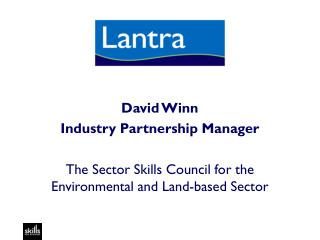 David Winn  Industry Partnership Manager