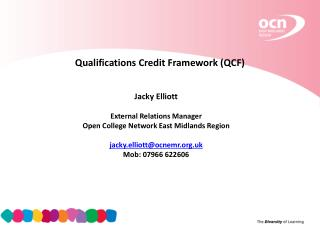 Qualifications Credit Framework (QCF)