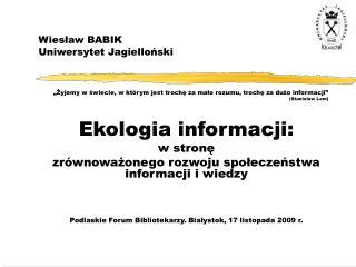 Wiesław BABIK Uniwersytet Jagielloński