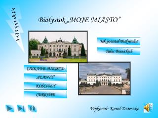 "Białystok ""MOJE MIASTO"""