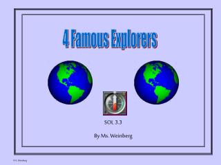 4 Famous Explorers