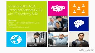 Enhancing the AQA Computer Science GCSE with IT Academy MTA Mike Evans