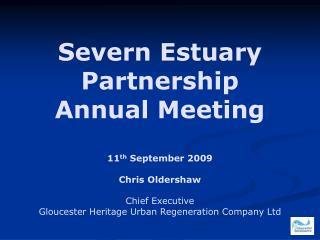 Severn Estuary Partnership  Annual Meeting