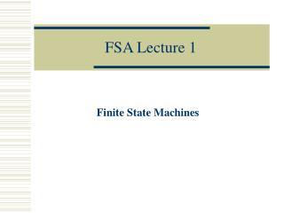 FSA Lecture 1