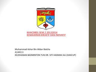 HHHC9801 SEM 2 20132014 KEMAHIRAN KREATIF DAN INOVATIF