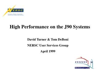 High Performance on the J90 Systems