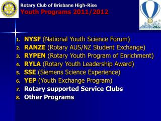 Rotary Club of Brisbane High-Rise Youth Programs 2011/2012