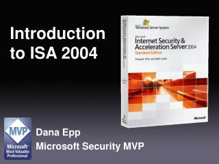 Introduction  to ISA 2004