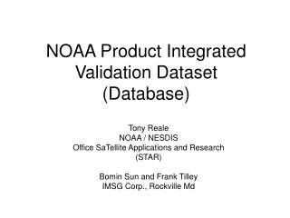 NOAA Product Integrated Validation Dataset (Database)