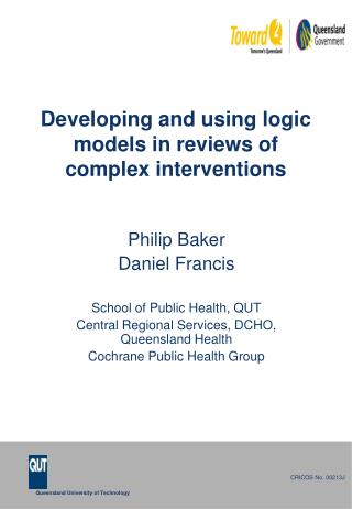 Developing and using logic models in reviews of complex interventions