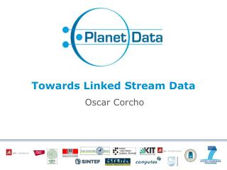 Towards Linked  Stream Data