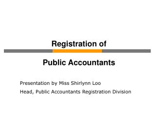 Registration of  Public Accountants