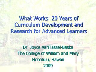 What Works: 20 Years of Curriculum Development and Research for Advanced Learners