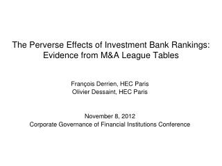 The Perverse Effects of Investment Bank Rankings: Evidence from M&A League Tables