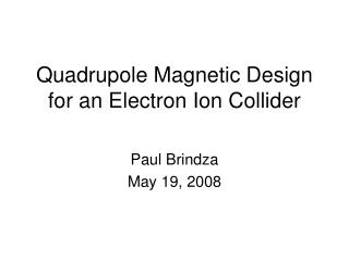 Quadrupole Magnetic Design for an Electron Ion Collider
