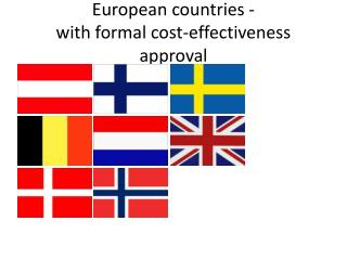 European countries -  with formal cost-effectiveness approval