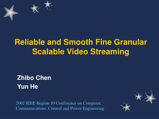 Reliable and Smooth Fine Granular Scalable Video Streaming