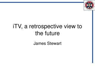 iTV, a retrospective view to the future