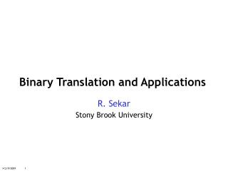 Binary Translation and Applications