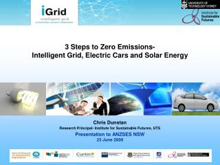 3 Steps to Zero Emissions-  Intelligent Grid, Electric Cars and Solar Energy