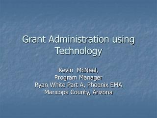 Grant Administration using Technology