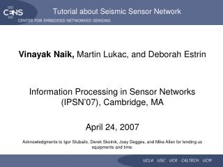 Tutorial about Seismic Sensor Network
