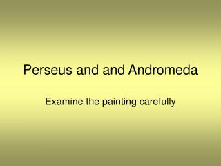 Perseus and and Andromeda