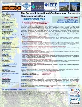 Steering Committee Imrich Chlamtac, Chair CREATE-NET, Trento, Italy Ghassan AlRegib