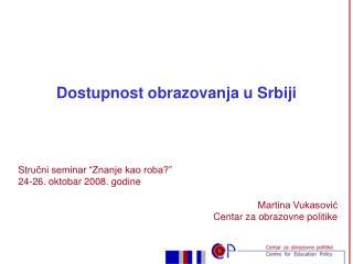 Dostupnost obrazovanja u Srbiji