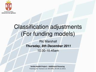 Classification adjustments (For funding models)
