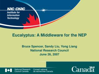 Eucalyptus: A Middleware for the NEP
