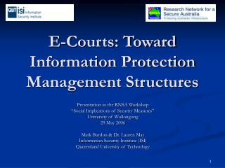 E-Courts: Toward Information Protection Management Structures