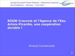 RZGW Cracovie et l'Agence de l'Eau Artois-Picardie, une coopération durable !