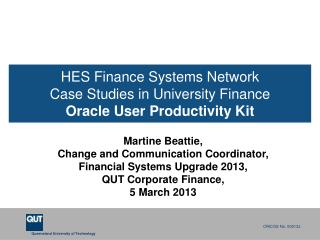 HES Finance Systems Network Case Studies in University Finance Oracle User Productivity Kit