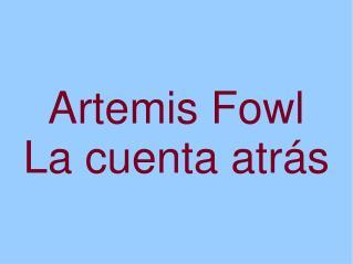 Artemis Fowl  La cuenta atrás