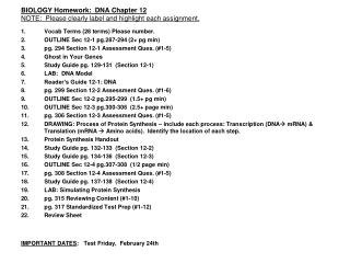 BIOLOGY Homework:  DNA Chapter 12 NOTE:  Please clearly label and highlight each assignment.
