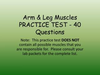 Arm & Leg Muscles  PRACTICE TEST - 40 Questions