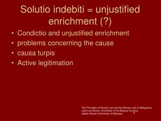 Solutio indebiti = unjustified enrichment (?)