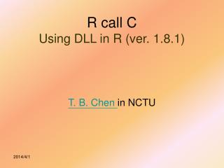 R call C  Using DLL in R ver. 1.8.1