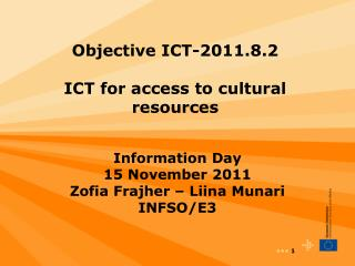 Objective ICT-2011.8.2 ICT for access to cultural resources