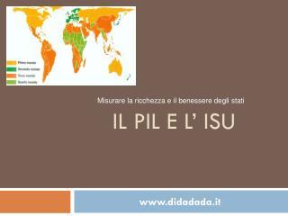 Il PIL e l' ISU