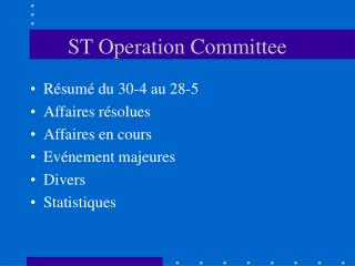 ST Operation Committee
