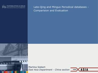 Late-Qing and Minguo Periodical databases -  Comparision and Evaluation
